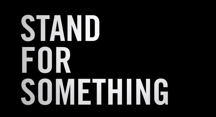 OT: Stand For Something!
